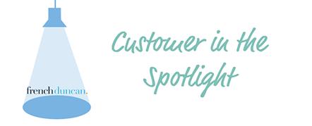 <Customer in the spotlight: French Duncan