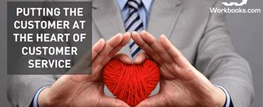 <Putting the Customer at the Heart of Customer Service
