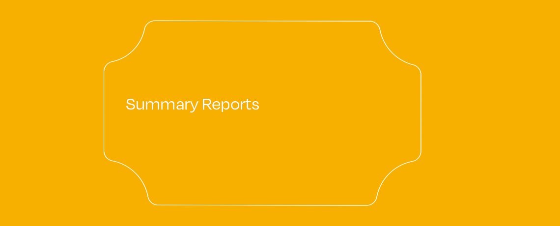 <Summary Reports