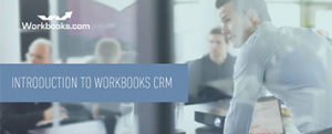 Intro to Workbooks CRM
